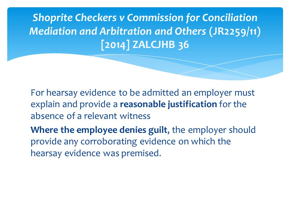 Shoprite Checkers v Commission for Conciliation Mediation and Arbitration and Others (JR2259/11) [2014] ZALCJHB 36
